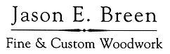 Jason E. Breen: Fine and Custom Woodwork