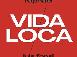 Vida Loca feat Raphael