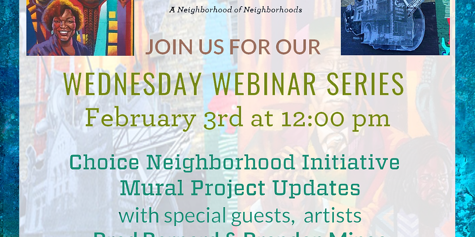 Choice Neighborhood Initiative - Upcoming Mural Project Updates