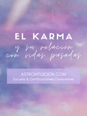 El Karma y su relación con vidas pasadas