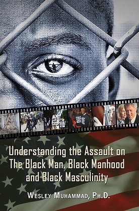 Understanding the Assault on the Black Man