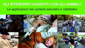 Gli Interventi Assistiti con gli Animali - le applicazioni nei contesti riabilitativi ed educativi