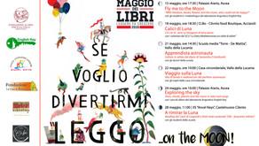 """""""Il Maggio dei Libri"""" della Biblioteca Alario: """"Se voglio divertirmi leggo… on the Moon!"""""""
