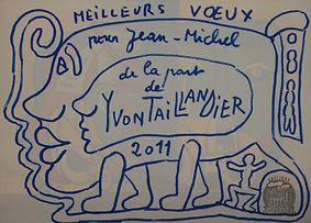 Yvon TAILLANDIER. Carte de voeux 2011..j