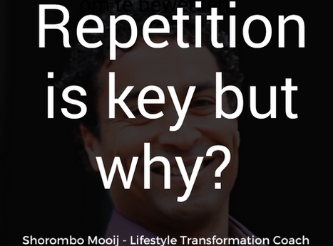Why repetition is key