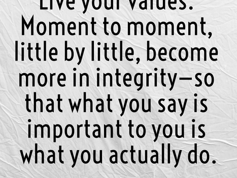 Are you living a life in line with your values?
