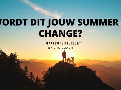 Waarom juist deze zomer jou kan helpen meer inzicht te krijgen in wat jij wilt