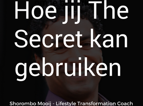Hoe jij The Secret kan toepassen.