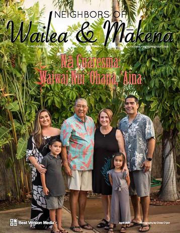 Neighbors of Wailea & Makena April 2020 Cuaresma