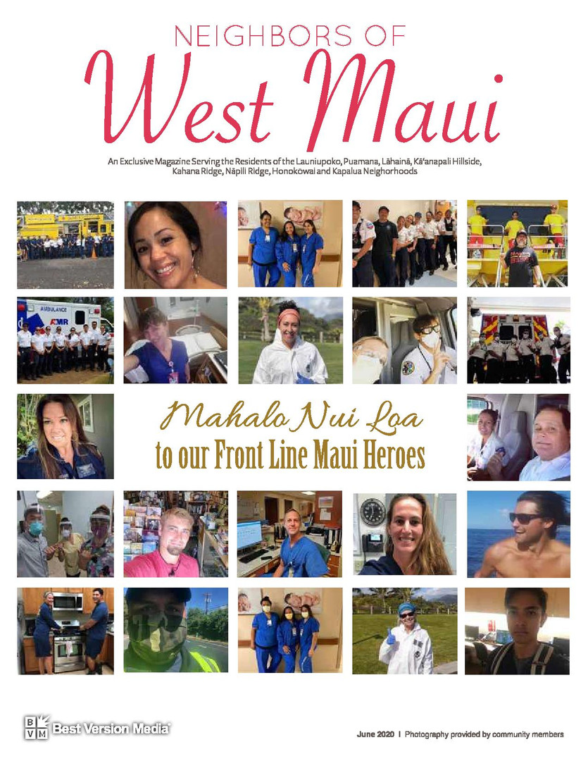 Neighbors of West Maui June 2020 Front Line Heroes