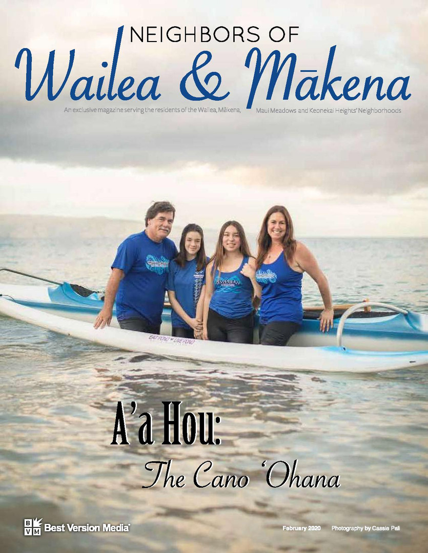 Neighbors of Wailea & Makena February 2020 Cano
