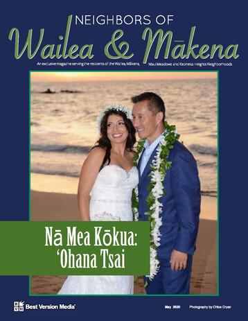 Neighbors of Wailea & Makena May 2020 Tsai