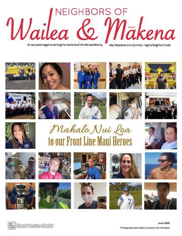 Neighbors of Wailea & Makena June 2020 Front Line Heroes