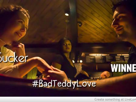 #BadTeddyLove