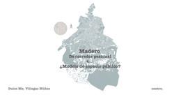 Madero 1