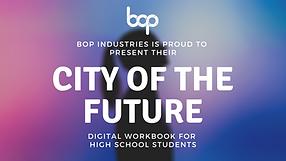 City Of The Future - High School Program