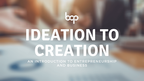 Ideation To Creation