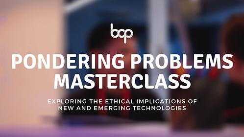 Pondering Problem Masterclass