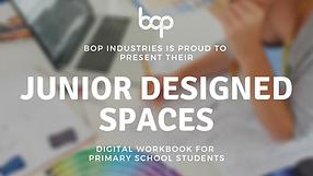 Designed Spaces - Primary School Program