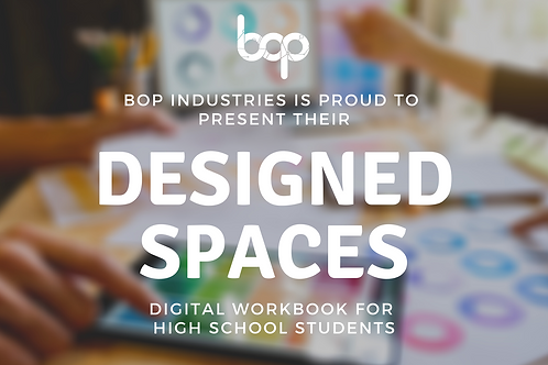 Designed Spaces - High School Program
