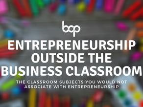 Entrepreneurship Outside The Business Classroom
