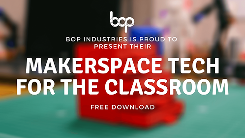 Top Tech For Makerspaces - Free Resource
