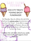 "Last Day of School ""Giving Back"" Zoo City Treats & Bakery Fundraiser May 28th"