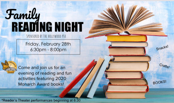 Join us for Family Reading Night, Friday, February 28th 6:30-8 pm Volunteers Needed
