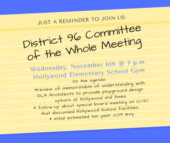 D96 Committee of the Whole Meeting at Hollywood School on 11/6