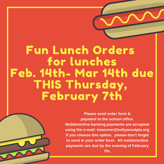 Fun Lunch Orders Due This Thursday 2/7