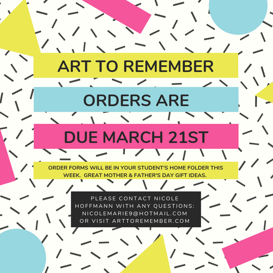 Art to Remember Orders Due March 21st