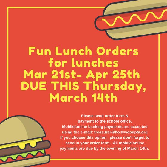 Fun Lunch Orders Due Tomorrow 3/14