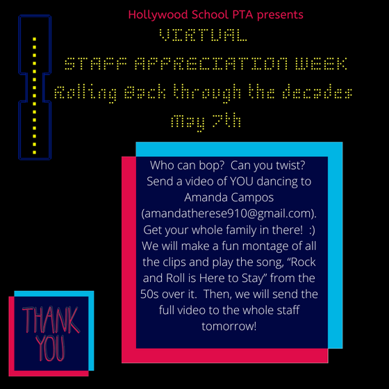 Staff Virtual Appreciation Week Student/Family Participation: Submit your dancing videos by 3 pm TOD