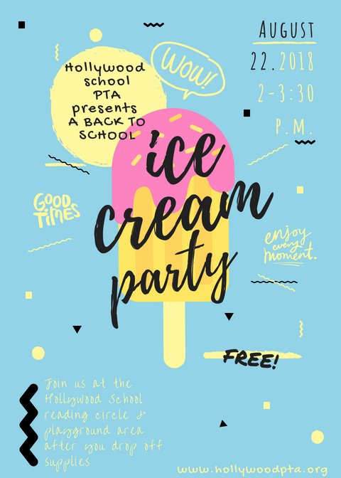 Join us at the PTA's first event of 2018-2019 school year: Back to School Ice Cream Party