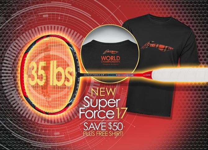 New Super Force 17 Badminton Racket!