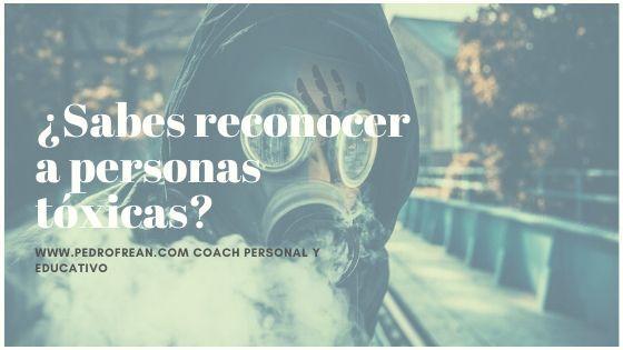 ¿Sabes reconocer a las personas tóxicas?