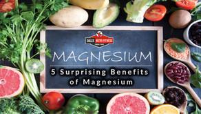 5 Surprising Benefits of Magnesium