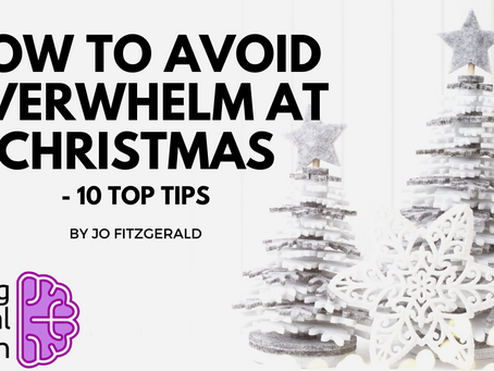 10 Top Tips To Avoid Overwhelm At Christmas