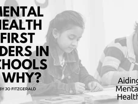 Why We Need Mental Health First Aiders In School