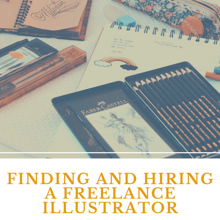 Finding and Hiring A Freelance Illustrator: Three Tips From An Illustrator's Perspective