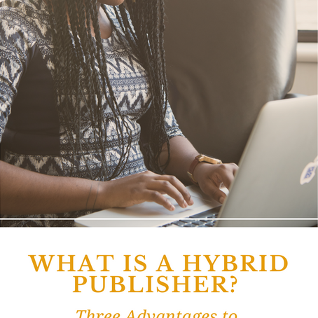 What is a Hybrid Publisher? 3 Advantages to Using a Hybrid Publisher