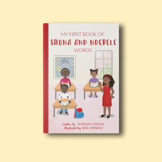 My First Book of Shona and Ndebele Words