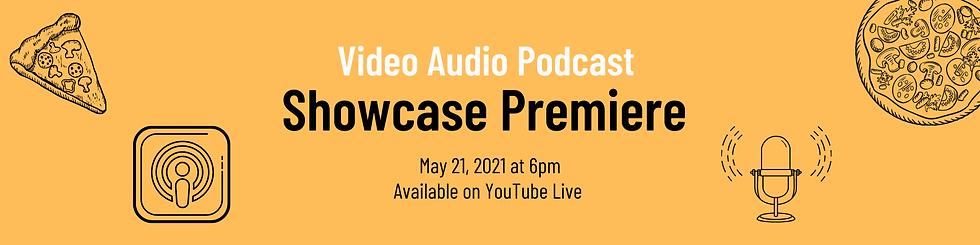 Video Audio Podcast Showcase Premiere.pn