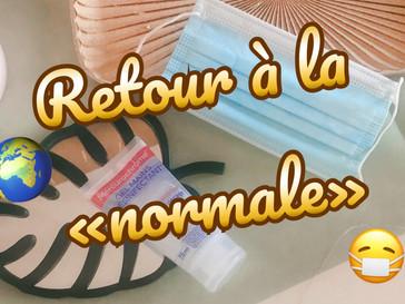 """Retour à la """"normale"""""""