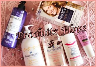Produits Flop #5