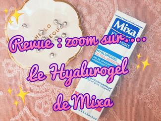 Revue : Zoom sur...lesoin Hyalurogel de Mixa