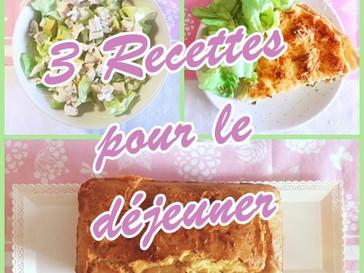 Salade, cake, quiche….des recettes pour le déjeuner ^^