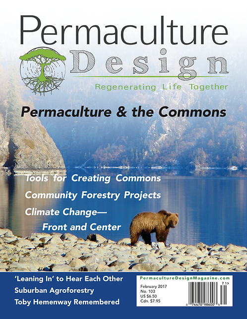 #103 February 2017 | Permaculture and the Commons