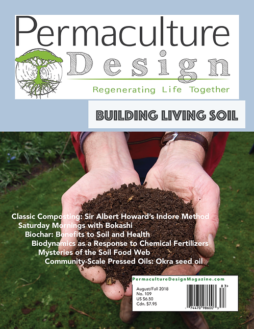 #109 - August/Fall 2018: Building Living Soil