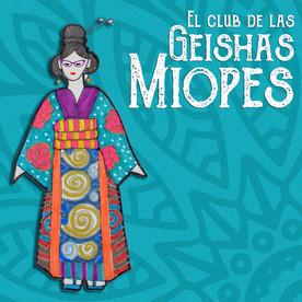 El Club de las Geishas Miopes